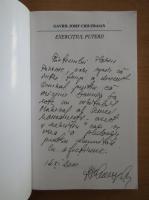 Gavril Iosif Chiuzbaian - Exercitiul puterii (cu autograful autorului)