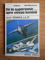 Gavril Malos - De la supersonic spre viteza luminii