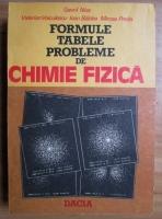 Anticariat: Gavril Niac - Formule. Tabele. Probleme de chimie fizica