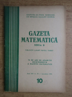 Anticariat: Gazeta Matematica, Seria B, anul XXI, nr. 10, octombrie 1970