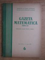 Gazeta Matematica, Seria B, anul XXI, nr. 6, 1970