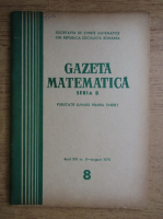 Gazeta Matematica, Seria B, anul XXI, nr. 8, august 1970