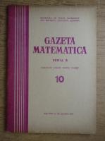 Gazeta Matematica, Seria B, anul XXII, nr. 10, octombrie 1971