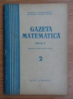 Anticariat: Gazeta Matematica, Seria B, anul XXIII, nr. 2, februarie 1972