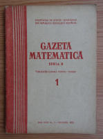 Anticariat: Gazeta Matematica, Seria B, anul XXIV, nr. 1, ianuarie 1973
