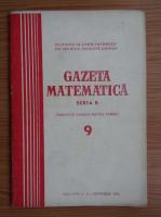 Anticariat: Gazeta Matematica, Seria B, anul XXIV, nr. 9, septembrie 1973