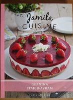 Geanina Staicu-Avram - Jamila cuisine. Cele mai iubite retete