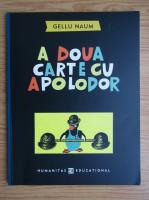 Gellu Naum - A doua carte cu Apolodor