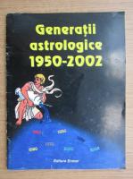 Anticariat: Generatii astrologice 1950-2002
