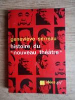 Genevieve Serreau - Histoire du nouveau theatre