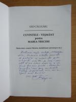Anticariat: Geo Calugaru - Cuvintele-vesmant pentru marea trecere (cu autograful autorului)