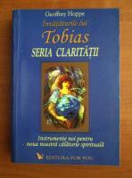 Anticariat: Geoffrey Hoppe - Invataturile lui Tobias. Seria claritatii