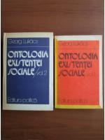 Anticariat: Georg Lukacs - Ontologia existentei sociale (2 volume)