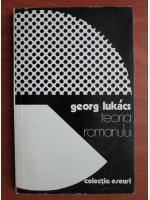 Anticariat: Georg Lukacs - Teoria romanului