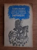 Anticariat: Georg Weerth - Viata si ispravile vestitului cavaler Snapanschi