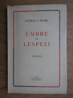 Anticariat: George A. Petre - Umbre si lespezi (1938)