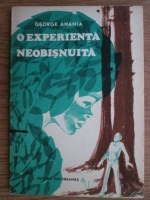 George Anania - O experienta neobisnuita