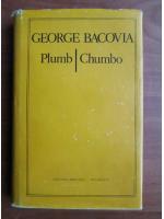 George Bacovia - Plumb. Chumbo (editie bilingva)