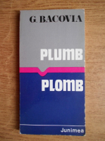 George Bacovia - Plumb (editie bilingva romana-franceza)