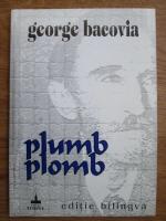 George Bacovia - Plumb (editie bilingva)
