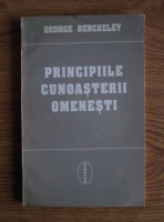 Anticariat: George Berckeley - Principiile cunoasterii omenesti