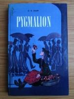 George Bernard Shaw - Pygmalion