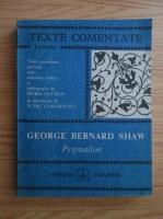 Anticariat: George Bernard Shaw - Pygmalion