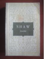George Bernard Shaw - Teatru