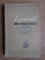 George Breazul - Gavril Musicescu