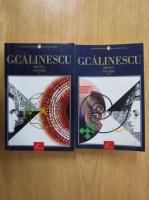 George Calinescu - Bietul Ioanide (2 volume)