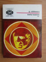 George Calinescu - Bietul Ioanide (volumul 2)