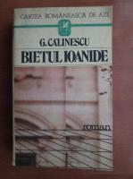 George Calinescu - Bietul Ioanide