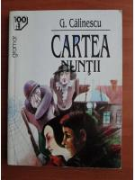 George Calinescu - Cartea nuntii (editura Gramar)