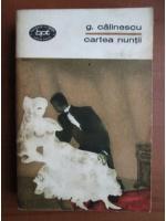 George Calinescu - Cartea nuntii