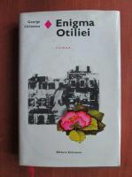 George Calinescu - Enigma Otiliei (coperti cartonate)