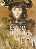 George Calinescu - Enigma Otiliei (editura Gramar)
