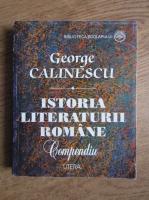 George Calinescu - Istoria literaturii romane. Compendiu