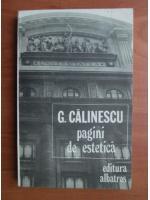 George Calinescu - Pagini de estetica