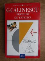 George Calinescu - Principii de estetica