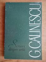 Anticariat: George Calinescu - Scrieri despre arta (volumul 2)