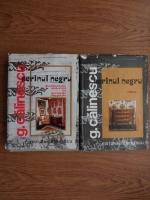 George Calinescu - Scrinul negru. Documentatie materiala cu personaje imaginare (2 volume)