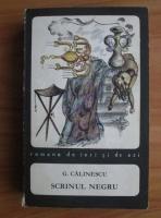 George Calinescu - Scrinul negru