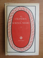 George Calinescu - Scrisul negru (volumul 1)