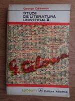 George Calinescu - Studii de literatura universala