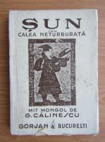 George Calinescu - Sun sau calea neturburata (1943)