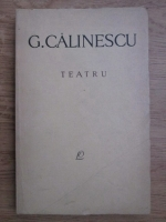Anticariat: George Calinescu - Teatru