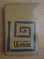 George Calinescu - Ulysse