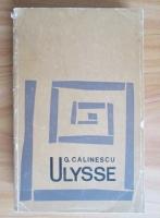 Anticariat: George Calinescu - Ulysse