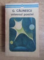 George Calinescu - Universul poeziei