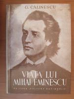George Calinescu - Viata lui Mihai Eminescu (1932)